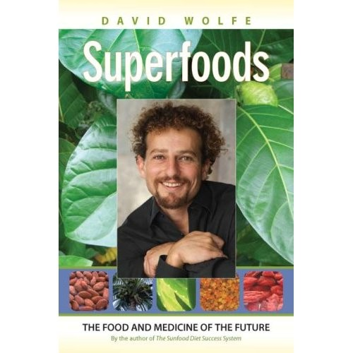 Superfoods - The Food and Medicine of the Future