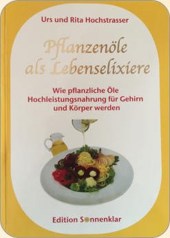 Fachbuch Pflanzenöle als Lebenselixiere