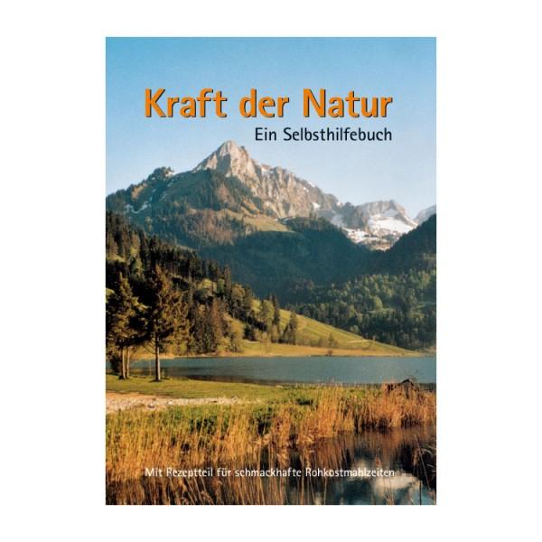 Kraft der Natur - Ein Selbsthilfebuch